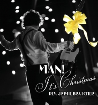 """""""Man, It's Christmas"""" Tour 2018 – Rev. Jimmie Bratcher"""